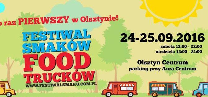 I Festiwal Smaków Food Trucków w Olsztynie