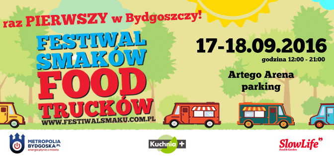 I Festiwal Smaków Food Trucków w Bydgoszczy