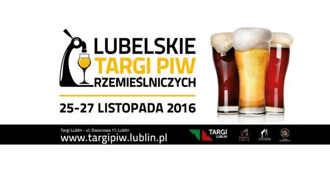 Lubelskie Targi Piw Rzemieślniczych 2016