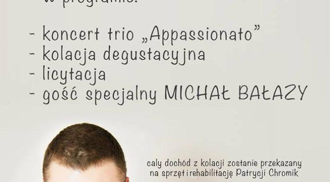 Kolacja charytatywna z Michałem Bałazy