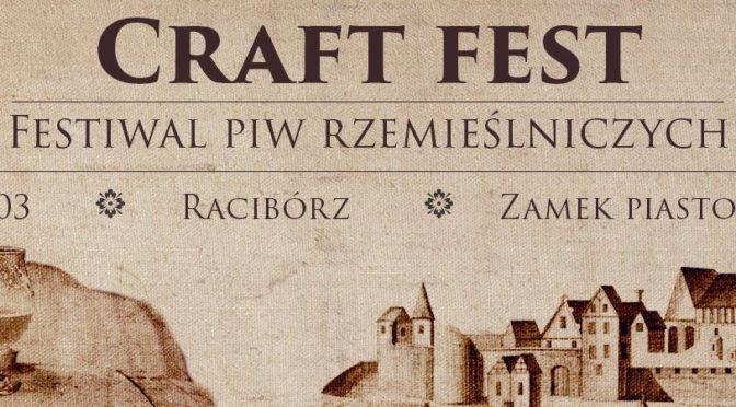 Craft Fest. Festiwal Piw Rzemieślniczych