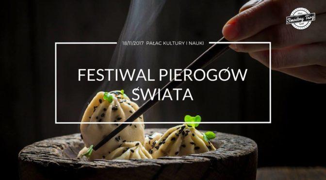 Festiwal Pierogów Świata vol.2