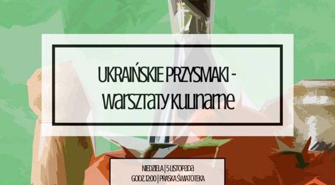 Ukraińskie czebureki – warsztaty kulinarne