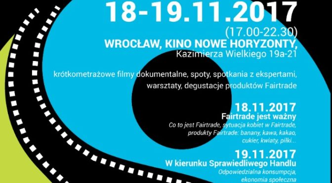Fair Trade Film Festival we Wrocławiu